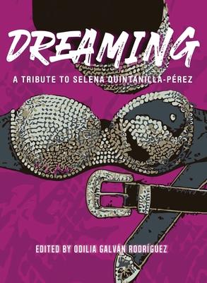 Dreaming: A Tribute To Selena Quintanilla-Pérez Cover Image