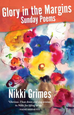 Glory in the Margins: Sunday Poems Cover Image