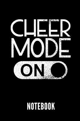 Cheer Mode on Notebook: Geschenkidee Für Cheerleader - Notizbuch Mit 110 Linierten Seiten - Format 6x9 Din A5 - Soft Cover Matt - Klick Auf De Cover Image