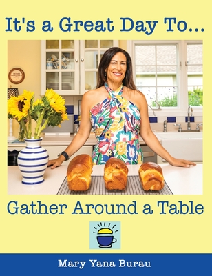 It's a Great Day To... Gather Around a Table Cover Image
