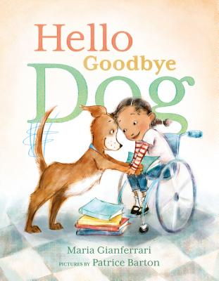 Hello Goodbye Dog by Maria Giangerrari