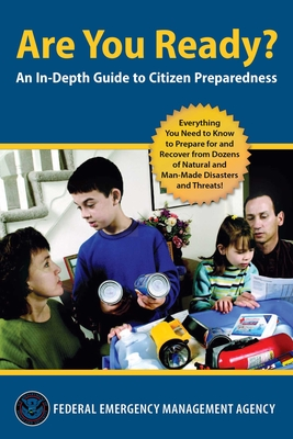 Are You Ready?: An In-Depth Guide to Disaster Preparedness Cover Image