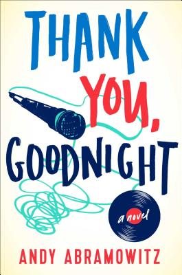 Thank You, Goodnight: A Novel Cover Image