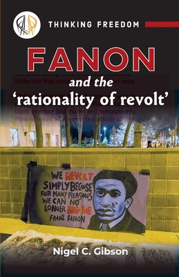 Fanon and the 'rationality of revolt' Cover Image