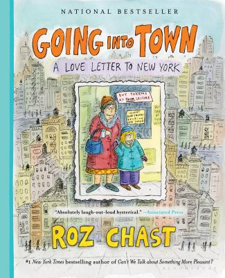 Going Into Town: A Love Letter to New York Cover Image