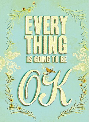 Everything Is Going to Be OK Cover