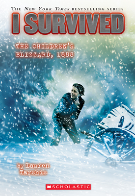 I Survived the Children's Blizzard, 1888 (I Survived #16) Cover Image