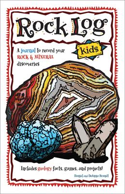 Rock Log Kids (Nature Journals) Cover Image