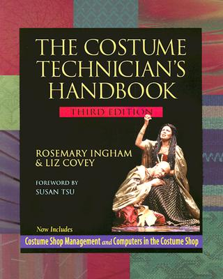 The Costume Technician's Handbook: Third Edition Cover Image
