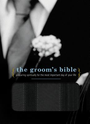 Groom's Bible-NCV: Preparing Spiritually for the Most Important Day of Your Life Cover Image