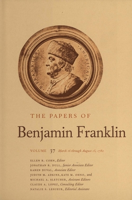 Cover for The Papers of Benjamin Franklin, Vol. 37