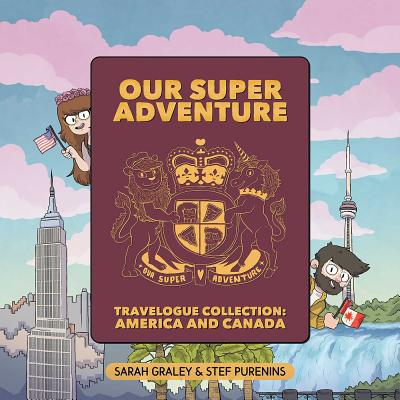 Our Super Adventure Travelogue Collection: America and Canada Cover Image