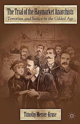 The Trial of the Haymarket Anarchists Cover