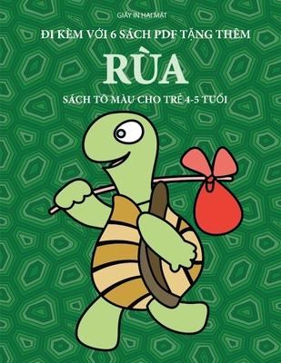 Sách tô màu cho trẻ 4-5 tuổi (Rùa): Cuốn sách này có 40 trang tô màu không gây căng thẳng nhằm giảm việ Cover Image