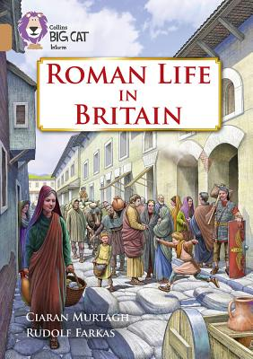 Collins Big Cat – Roman Life in Britain: Band 12/Copper Cover Image