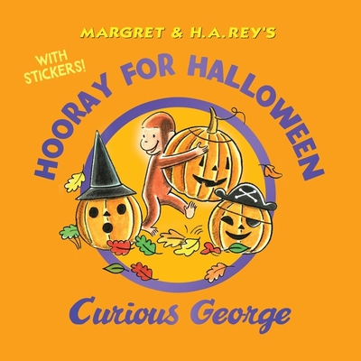 Hooray for Halloween, Curious George (with stickers) Cover Image