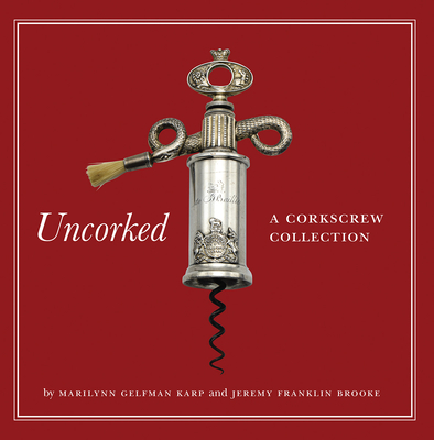 Uncorked: A Corkscrew Collection Cover Image