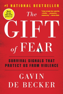 The Gift of Fear: Survival Signals That Protect Us from Violence Cover Image