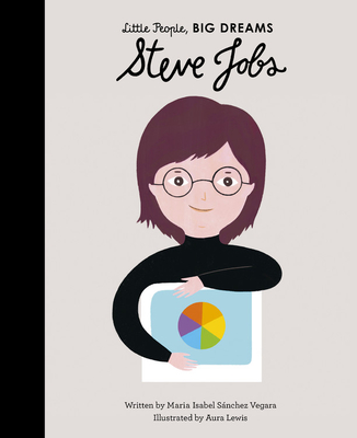 Steve Jobs (Little People, BIG DREAMS #47) Cover Image
