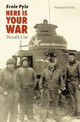 Here Is Your War: Story of G.I. Joe Cover Image