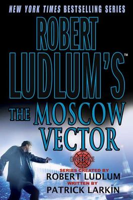 Robert Ludlum's the Moscow Vector Cover