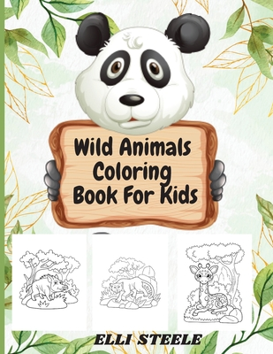 Wild Animals Coloring Book For Kids: Amazing Wild Animals Coloring Books for Kids Cover Image