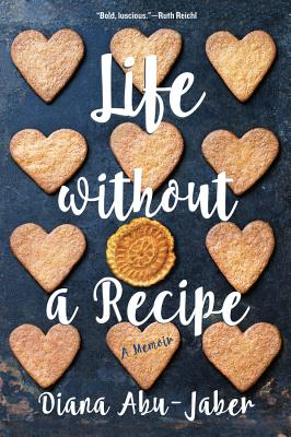 Life Without a Recipe: A Memoir Cover Image