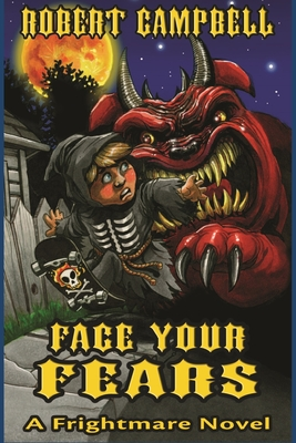 Face Your Fears (Frightmares #1) Cover Image