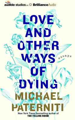 Love and Other Ways of Dying: Essays Cover Image