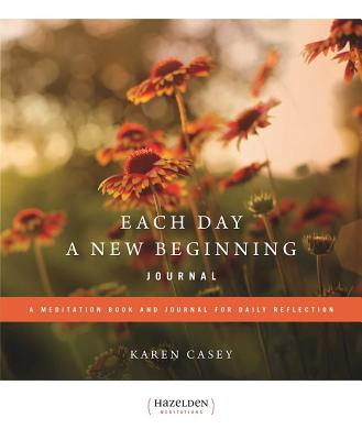 Each Day a New Beginning Journal: A Meditation Book and Journal for Daily Reflection Cover Image