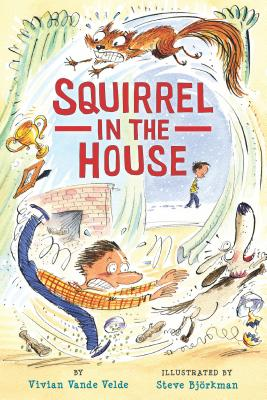 Cover for Squirrel in the House (Twitch the Squirrel #2)