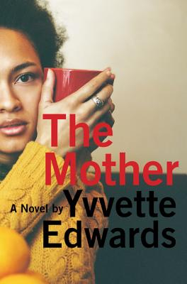 The Mother: A Novel Cover Image