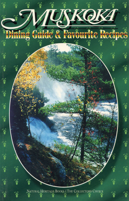 Muskoka Dining Guide and Favourite Recipes Cover Image