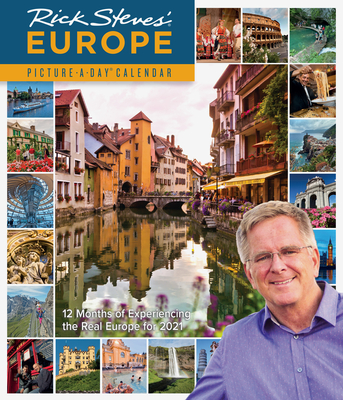 Rick Steves' Europe Picture-A-Day Wall Calendar 2021 Cover Image
