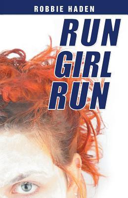 Run Girl Run Cover Image