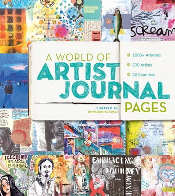 A World of Artist Journal Pages: 1000+ Artworks | 230 Artists | 30 Countries Cover Image