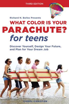 What Color Is Your Parachute? for Teens, Third Edition Cover