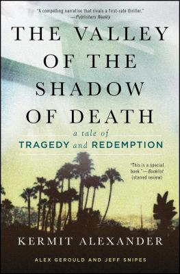 The Valley of the Shadow of Death: A Tale of Tragedy and Redemption Cover Image