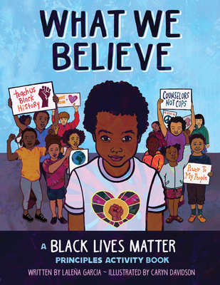 What We Believe: A Black Lives Matter Principles Activity Book Cover Image