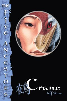 The Five Ancestors Book 4: Crane Cover Image