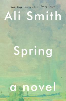 Spring: A Novel (Seasonal Quartet) Cover Image