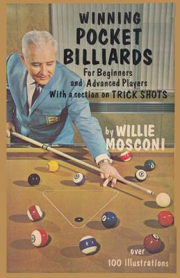 Winning Pocket Billiards for Beginners and Advanced Players with a Section on Trick Shots Cover Image