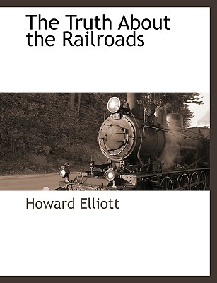 The Truth about the Railroads Cover Image