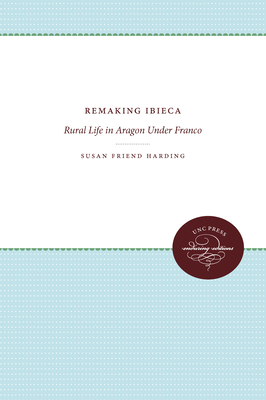 Remaking Ibieca: Rural Life in Aragon Under Franco Cover Image