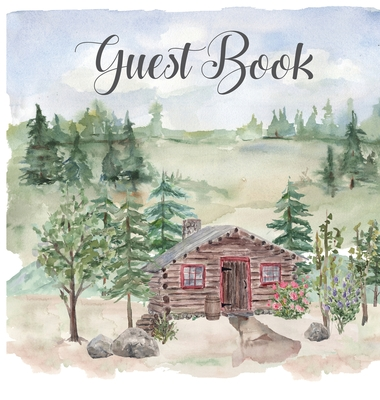 Cabin house guest book (hardback), comments book, guest book to sign, vacation home, holiday home, visitors comment book Cover Image