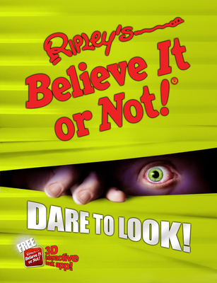 Ripley's Believe It Or Not! Dare to Look! (ANNUAL #10) Cover Image