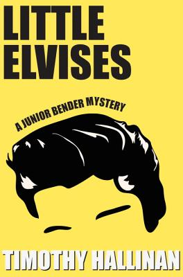 Little Elvises (Junior Bender #2) Cover