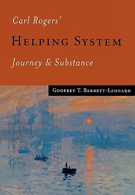 Carl Rogers′ Helping System: Journey & Substance Cover Image