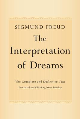 The Interpretation of Dreams: The Complete and Definitive Text Cover Image