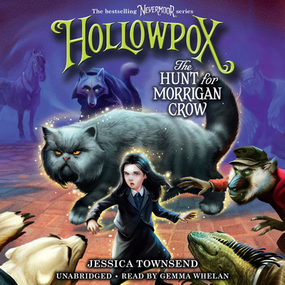 Hollowpox Lib/E: The Hunt for Morrigan Crow Cover Image